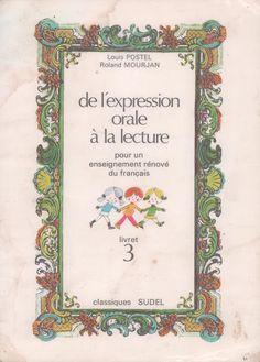Postel, Mourjan, De l'expression orale à la lecture CP, livret 3 (1972) Expressions, French Language, Frame, Kids, Draw, Index Cards, Picture Frame, Young Children, Boys