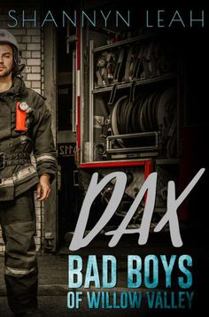 Dax (Bad Boys of Willow Valley,