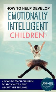 A MUST READ FOR PARENTS!!! I see so many kids that aren't in touch with their feelings and cannot communicate due to this. The kids that have emotional intelligence are much better at naming and identifying feelings and are better communicators and advocates for themselves. Please Read This!