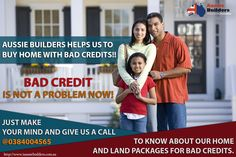 #Badcredit is not a problem now! Just make a call @0384004565 to know about our home and land packages for bad credits.