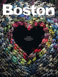 great mag cover for boston mag after the marathon. Boston design director Brian Struble used running shoes worn in Boston marathon to create this image. Photograph by Mitch Feinberg. Just In Case, Just For You, Magazin Covers, Magazin Design, Web Design, Layout Design, Creative Design, Shape Design, Cool Magazine