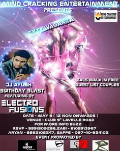 """Extravaganza"" join us for a total Different B'Day Bash!!! > With more music, more dance n more madness."