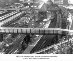 Birmingham New Street : New Street station - past, present & future