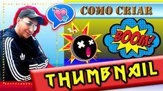 como fazer miniaturas de youtube no pc - thumbnails personalizados tutorial pt-br
