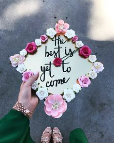 The Best is Yet to Come Grafuation Cap