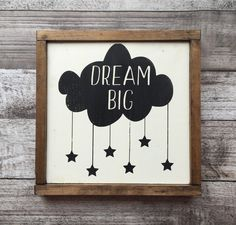 Dream big sign -nursery art - modern nursery - monochrome nursery - wood sign - clouds and stars - black and white