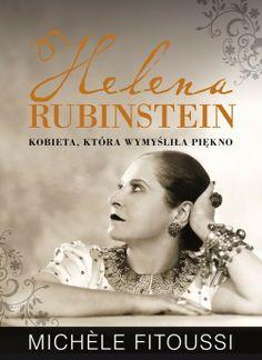 Zanim stała się słynną marką kosmetyczną, Helena Rubinstein wiodła inne życie. I to jakie, co za nieprawdopodobna przygoda!