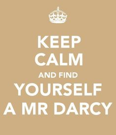 We all need a Mr Darcy.