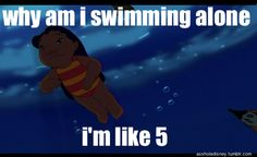 Disney logic! ha ha! I LOVE Lilo and Stitch!