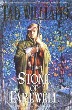 The Stone of Farewell: Book Two of Memory Sorrow and ThornTHE STONE OF FAREWELL: BOOK TWO OF MEMORY SORROW AND THORN by Williams Tad (Author) on Apr-01-2005 Paperback