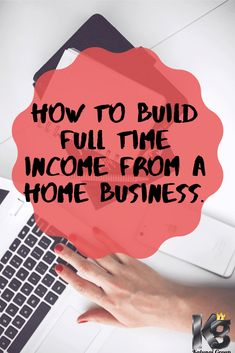 How to Build A Home Business Like a Full Time Job, Part Time.
