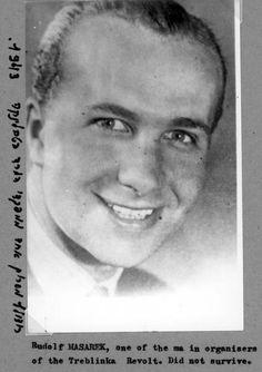 Rudolf Masarek, One of the Main Leaders of the Revolt in the Treblinka Camp in 1943