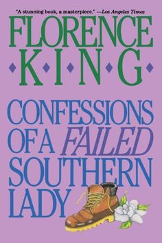 Confessions of a Failed Southern Lady by Florence King http://www.amazon.com/dp/0312050631/ref=cm_sw_r_pi_dp_kiRKwb1H901XM