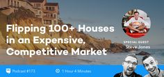 BP Podcast 173: Flipping 100 Houses in an Expensive Competitive Market with Steve Jones