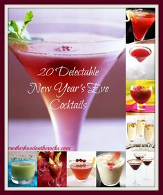 20 Delectable New Year's Eve Cocktails - Motherhood on the Rocks