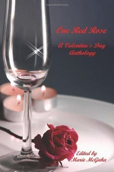 One Red Rose: A Valentine's Day Anthology by Marion Tickner, http://www.amazon.com/gp/product/0615595820/ref=cm_sw_r_pi_alp_.tGdqb0YD2HM8