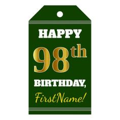 Green Faux Gold 98th Birthday  Custom Name Gift Tags - birthday gifts party celebration custom gift ideas diy