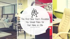 Mor Furniture Blog - The First New Year's Resolution You Should Make for Your Home in 2016 | Mor Furniture for Less