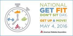 Tomorrow is National #GetFitDontSit Day! Plan some time to get up and get moving!