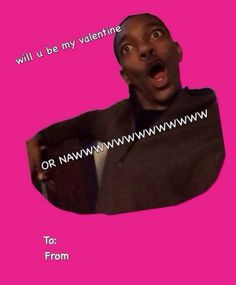 I want this valentine! Meme Valentines Cards, Happy Valentines Day, Funny Me, Funny Stuff, New Words, Laughing So Hard, Cool Bands, I Laughed, Haha