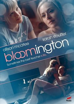 Bloomington...the best movie I ever seen and Ms. Mcatte is perfect ❤