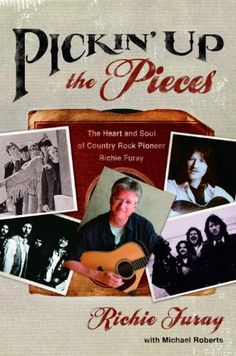 Pickin' Up the Pieces: The Heart and Soul of Country Rock Pioneer Richie Furay - Kindle edition by Richie Furay, Michael Roberts. Religion & Spirituality Kindle eBooks @ Amazon.com.