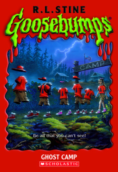 Goosebumps Ghost Camp ~ this book is the reason I never went to camp...