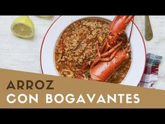 Arroz caldoso con bogavante | Gastroandalusi Sausage, Veggies, Yummy Food, Beef, Youtube, Gastronomia, Fish Recipes, Seafood, Delicious Food