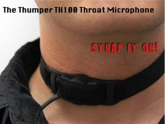 The Thumper TH100 - Throat Microphone by Freddie Feldman