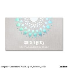 Turquoise Lotus Floral Mandala Healing Arts Business Card - beautiful design perfect for yoga instructors, massage therapists, counselors and other holistic healers.
