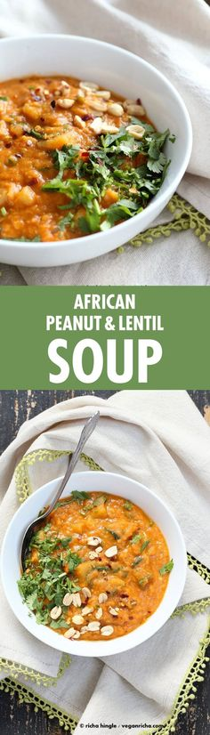 African Peanut Lentil Soup with Veggies Vegan Lentil Soup, Lentil Recipes, Vegan Soups, Soup Recipes, Whole Food Recipes, Vegetarian Recipes, Cooking Recipes, Healthy Recipes, Lentil Dishes