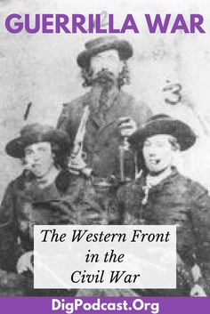 Learn about irregular soldiers, guerrilla warfare on the Western front of the American Civil War. Many went on to be gunslingers in the Wild West. #civilwar #americanhistory #history #western