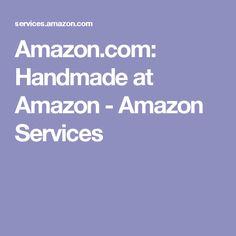 Amazon.com: Handmade at Amazon - Amazon Services