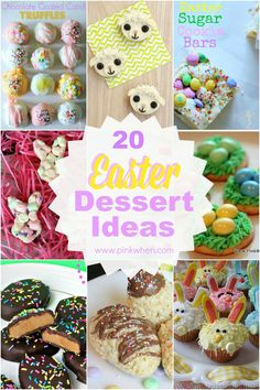 20 of the most precious and delicious looking Easter Dessert Ideas.