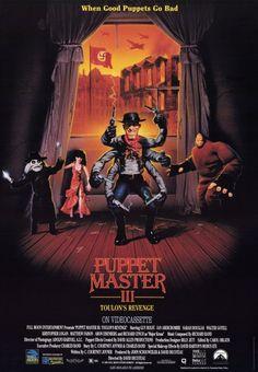 John's Horror Corner: Puppet Master III: Toulon's Revenge Horror Movie Posters, Cinema Posters, Horror Films, Music Posters, Horror Art, Fantasy Movies, Sci Fi Movies, Scary Movies, Halloween Movies