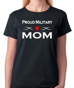 Military T-Shirt - Proud Military Mom Proud Mother by BadassPrinting.com