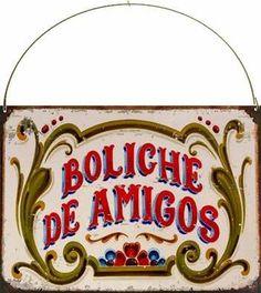 cartel chapa vintage retro fileteado boliche de amigos l363