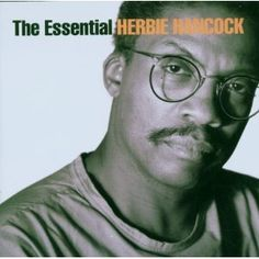 Buy The Essential by Herbie Hancock at Mighty Ape NZ. Cited by many as the most influential practitioner of modern Jazz piano, Herbie Hancock plays Wellington's Michael Fowler Centre on May , an. Miles Davis Quintet, Wayne Shorter, Sonny Rollins, Pat Metheny, Herbie Hancock, Classic Jazz, Soul Jazz, Shocking News, Jazz Dance