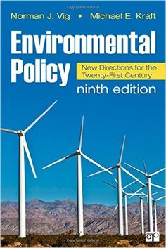 Environmental policy : new directions for the twenty-first century. c.2016. --Call #--301.3 E62 2016