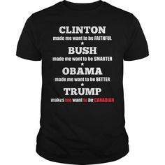 Clinton Made Me Want To Be Faithful Trump makes me want to be Canadian T Shirt Things I Want, Faith, Mens Tops, How To Make, T Shirt, Tee Shirt, Believe, Tee