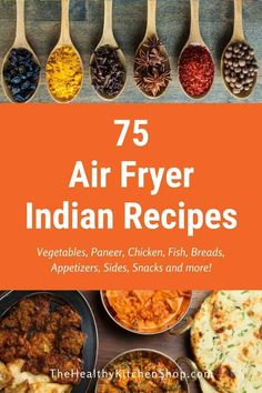 There's nothing like the flavorful, spicy cuisines of India, and this collection of Air Fryer Indian Recipes proves it. Enjoy using your air fryer to make familiar dishes healthier and to discover some delicious new favorites! #airfryerindianrecipes #airfryerrecipes #indianrecipes #airfryerindian