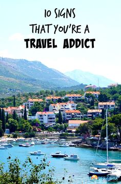 8ae8e790b 10 Signs That You re A Travel Addict