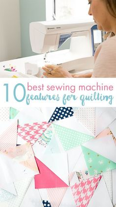 10 Best Sewing Machine Features for Quilters - Quilting Tip | Coral + Co.