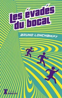 Découvrez Les évadés du bocal de Bruno Lonchampt sur Booknode, la communauté du livre
