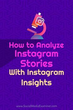 How to Analyze Instagram Stories With Instagram Insights—Details>