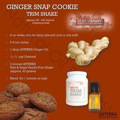 Ginger Snap Cookie Trim Shake Recipe made with essential oil Cooking With Essential Oils, Ginger Essential Oil, Doterra Essential Oils, Protein Shake Recipes, Smoothie Recipes, Trader Joes, Doterra Slim And Sassy, Doterra Recipes, Ginger Snap Cookies