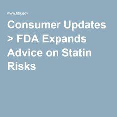 Consumer Updates > FDA Expands Advice on Statin Risks
