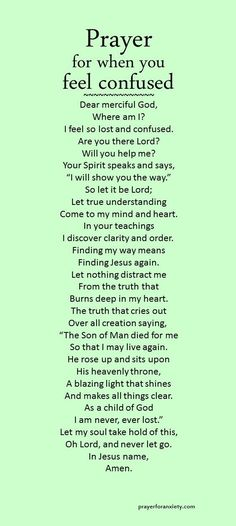 There's only one direction... up. A prayer for when you feel lost or confused.