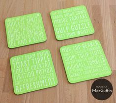 Pack of 4 'Drinking' words coasters Made to by House of MacGuffin