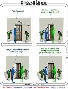 Faceless Comics: Police! Open up!